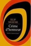 Crime d'Honneur dans Litterature Etrangere crime-d-honneur-de-shafak-elif-936804170_ml1-100x150